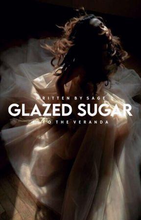 Glazed Sugar   ✓ by sagedidthis