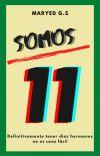 Somos 11 [TERMINADA] cover