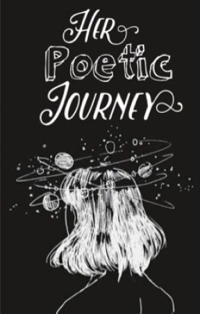 Her Poetic Journey  by AnnaAbigail