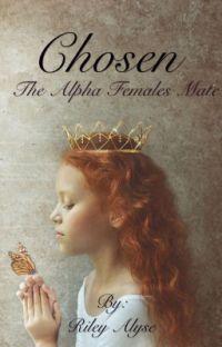 Chosen (The Alpha Females Mate) cover