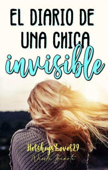 El diario de una chica invisible