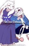 The Door Between Us [Sans & Toriel fanfic] cover