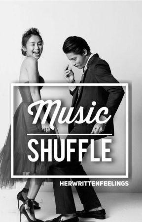 music shuffle (kathniel) by herwrittenfeelings