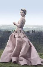 The Wolf and His Lioness (Robb Stark) by wannabewritergirl