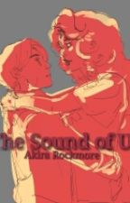 The Sound of Us by robstartr4sh