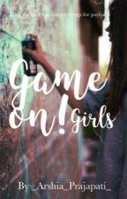 Game On! Girls av _Arshia_Prajapati_