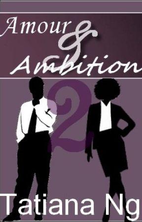 Amour & Ambition 2 by TatianaNg