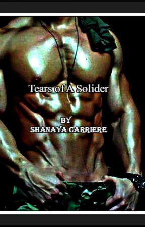 Tears of A Soldier(BWWM) by TwistedGirl85