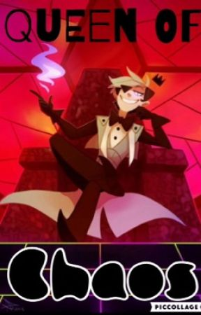 Queen of Chaos (Gravity Falls Bill Cipher romance) by Hottopiczz