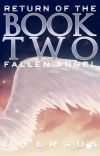 Return of the Fallen Angel: Book 2 cover