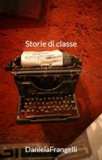 Storie di classe by DanielaFrangelli