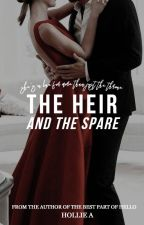 The Heir And The Spare by _hollie