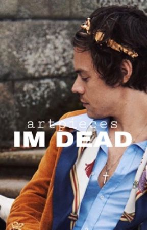 i'm dead   harry styles by artpieces