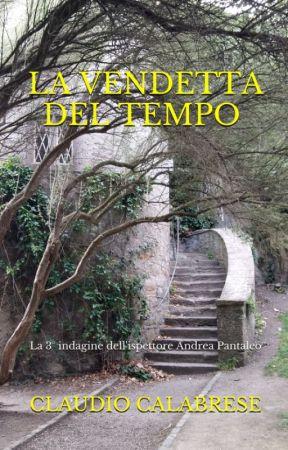 LA VENDETTA DEL TEMPO by ClaudioCalabrese