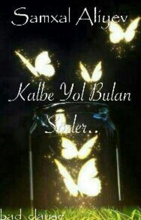 Kalbe Yol Bulan Sözler #Wattys2016 by bad_clause