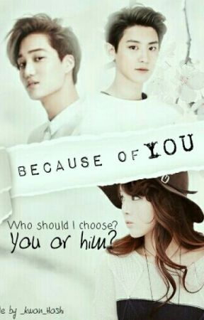[C] Because Of You by TaeHyung_Wifeu03
