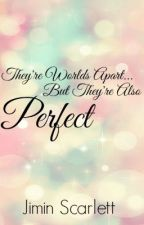Perfect  by JiminScarlett