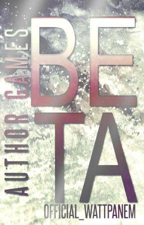 Author Games: Beta by Official_Wattpanem