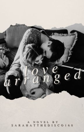 Love Arranged (#1) by SarahattheDisco168