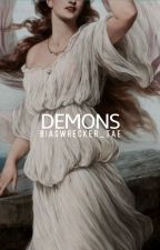 DEMONS by biaswrecker_tae