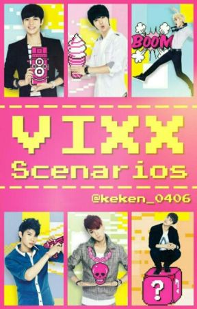 VIXX Scenarios by keken_0406