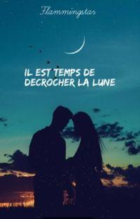 Il est temps de décrocher la lune [TOME 1] cover