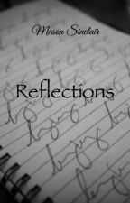 Reflections by msinclair6