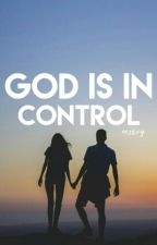 God Is In Control by mercyybabs