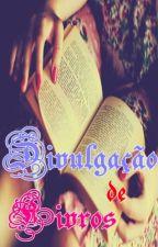 Divulgação de Livros by Bibifghoran