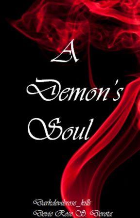 A demon's Soul by darkdevilsrose_kills
