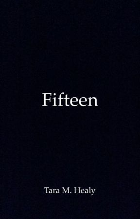 Fifteen by tmhealy