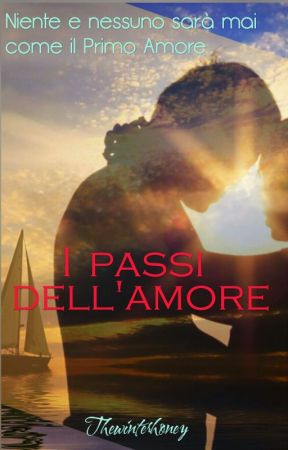 I Passi dell'Amore by Thewinterhoney