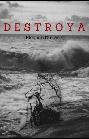 DESTROYA by Desertuss