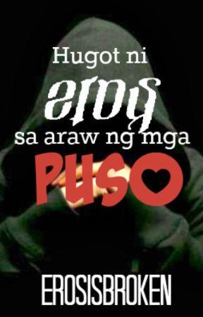 Hugot Ni Eros Sa Araw Ng Mga Puso [Extended] by ErosIsBroken