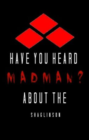 have you heard about the madman? / larry [ongoing] by shaglinson