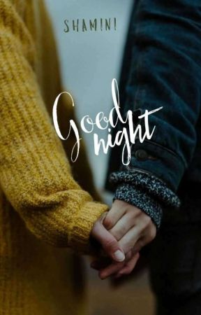 Goodnight | ✓ by struckby_lightning