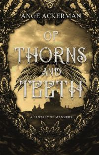 Of Thorns and Teeth | Book 1 of The Fall cover