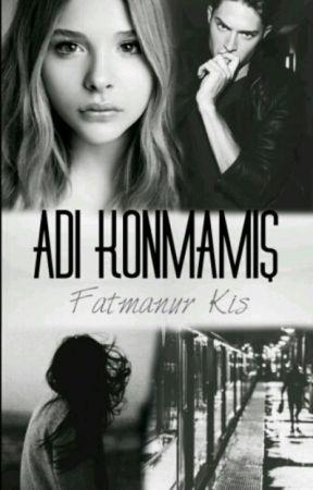 ADI KONMAMIŞ. by fatmakis