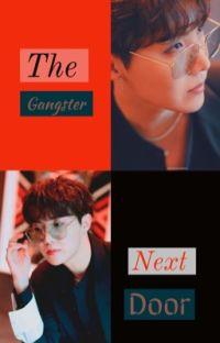 The Gangster Next Door ✔️ cover