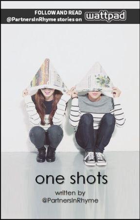 ONE SHOTS by PartnersInRhyme
