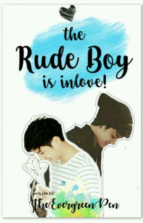 The Rude Boy (Is In Love!) by TheEvergreenPen