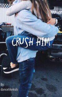 Crush Him    n.h cover