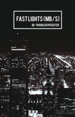 fαѕт ℓιgнтѕ {мв/ѕ} by -troubledspeedster