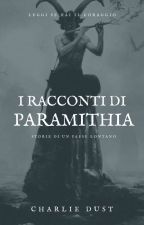 ParamithianS TaleS by CharlieOBrian