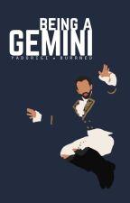 Being a Gemini by yadorigi