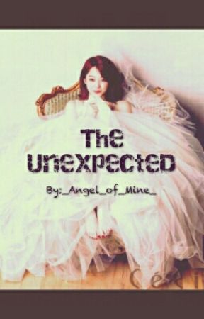 The Unexpected by _Angel_of_Mine_