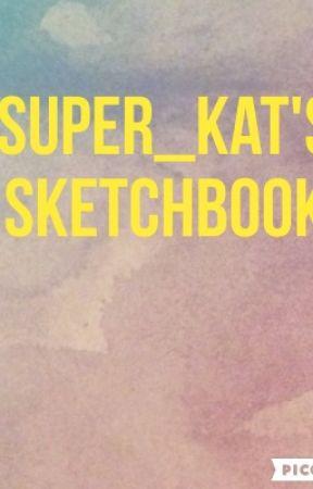 Super_Kat's art book by super_kat