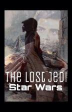 Star Wars: The Lost Jedi by StarGazer2187