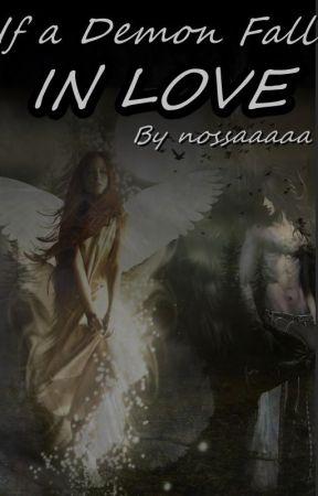 If a Demon Fall in Love by Nossaaaaa