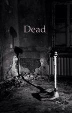 Dead by jasminbreinholst